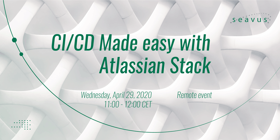Remote event: CI/CD Made easy with Atlassian Stack
